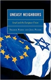 Uneasy Neighbors – Israel and the European Union