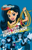 SUPER WOMAN NA SUPER HERO HIGH