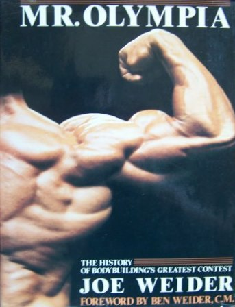 Mr.Olympia  The History of Body Building´s Greatest Contest    1973
