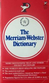 The Merrian-Webster Dictionary