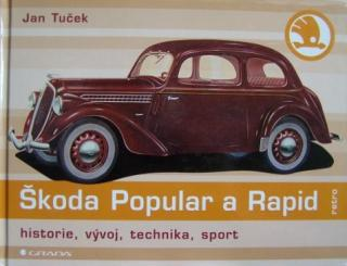 ŠKODA POPULAR A RAPID  HISTORIE TECHNIKA SPORT