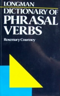 Longman Dictionary of Phrasal Verbs