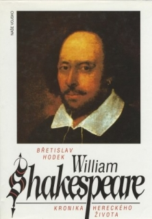 William Shakespeare – Kronika hereckého života